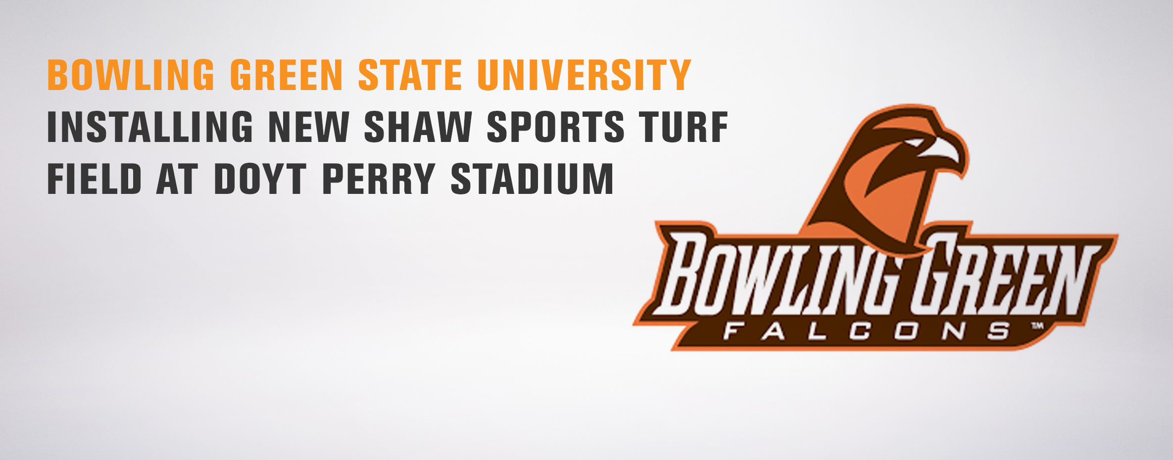 BOWLING GREEN STATE UNIVERSITY INSTALLING NEW SHAW SPORTS TURF FIELD AT DOYT PERRY STADIUM Image
