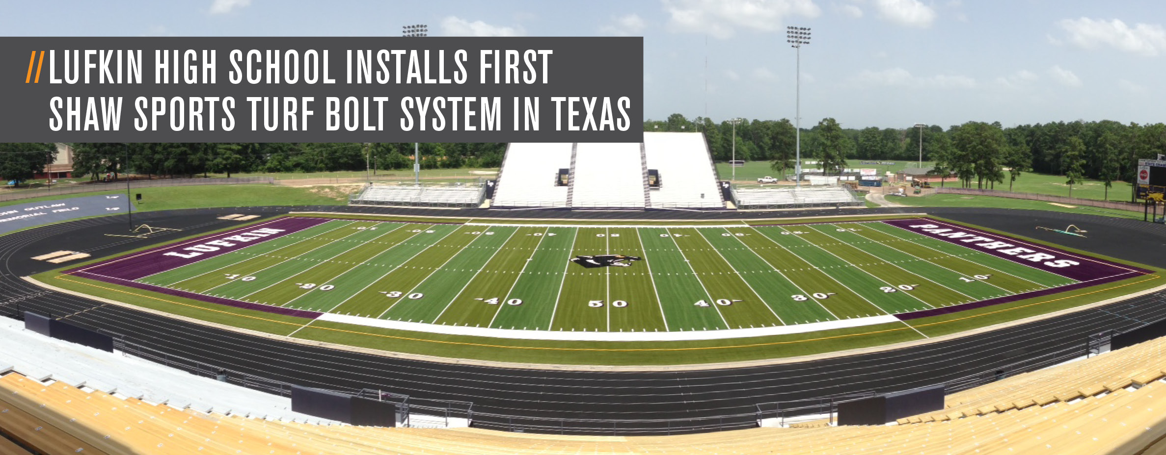 LUFKIN HIGH SCHOOL INSTALLS FIRST SHAW SPORTS TURF BOLT SYSTEM IN TEXAS Image