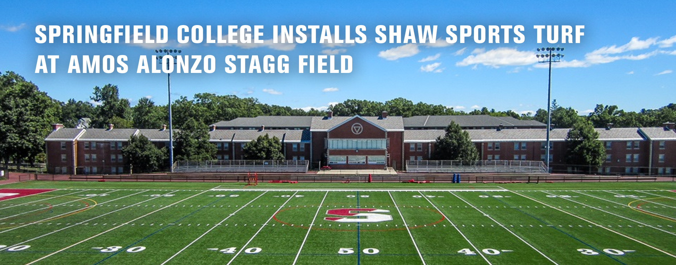 SPRINGFIELD COLLEGE INSTALLS SHAW SPORTS TURF AT AMOS ALONZO STAGG FIELD Image